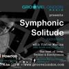 Groove London Radio: Symphonic Solitude RADIOSHOW EP1 (Oct 11, 2018)