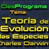 Teoría de la Evolución de las Especies de Charles Darwin [DesPrograma]