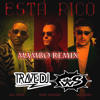 Marc Anthony, Will Smith, Bad Bunny - Está Rico (Trave DJ & Wally Suarez Mambo Remix)