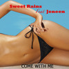Sweet Rains Feat Jeneen - Come With me ( DJ Rooster & Sammy Peralta Club Mix)