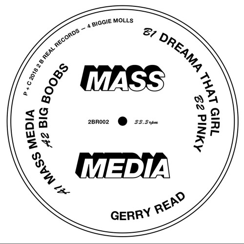 Gerry Read - Mass Media EP - 2 B Real