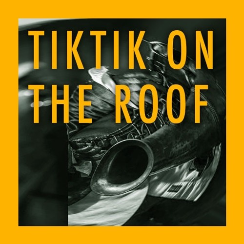 Tiktik on the roof - Jazzy Theme