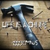 Life Is A Chore (Prod. by ZZZSomnus)