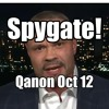 Spygate Book Is Out! Red Wave Looks Real - Qanon Oct 12