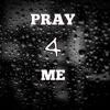Danny L - Pray For Me (Prod. Zai Tha Cannon)