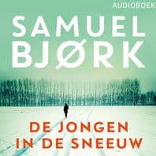 De jongen in de sneeuw - Samuel Bjørk, voorgelezen door Roel Fooij