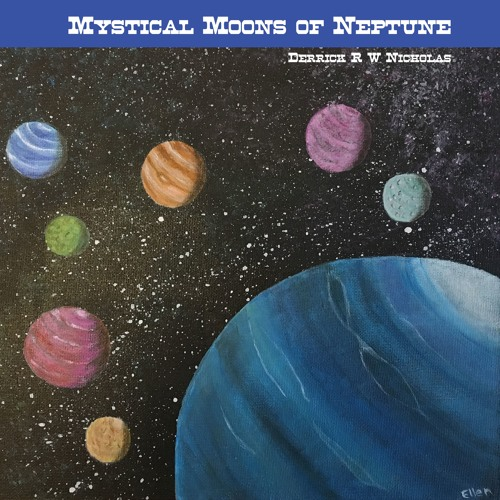 Mystical Moons Of Neptune - Opus  15