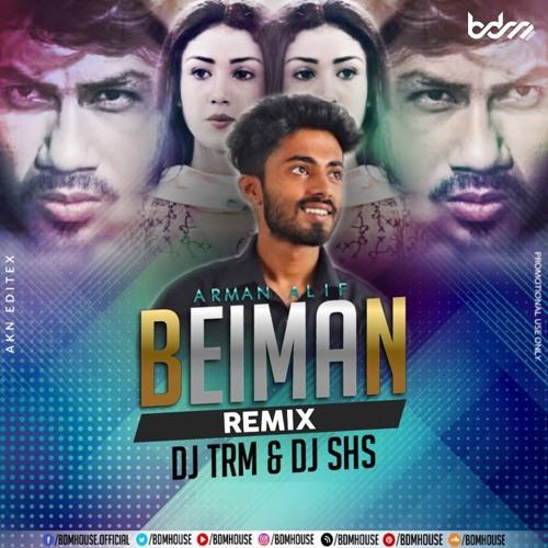 Beiman By Arman Alif(Remix) DJ TRM & DJ SHS by DJ TRM | Free