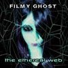The Ethereal Web (EP mix)/link to full EP on desc