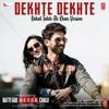Rahat Fateh Ali Khan- Dekhte Dekhte -STUDIO MIX 2018 - dJKenAsh mIx(CLICK ON BUY FOR DOWNLOAD)