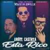 Marc Anthony, Will Smith, Bad Bunny - Está Rico [Angel Castilla Mambo Remix]
