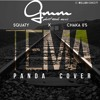 Squaty X Chaka 05 - Tema