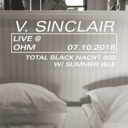 V. Sinclair Live @ Ohm 07.10.18