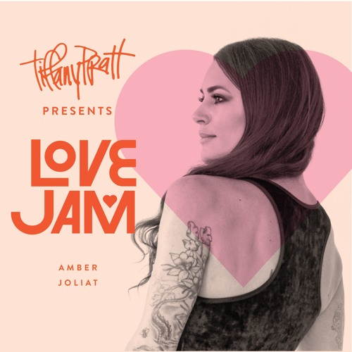 LOVE JAM PODCAST — Episode #0004 — Amber J — Be Moved