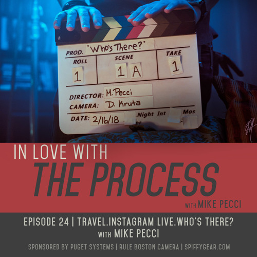 EP24| Travel. Instagram Live. WHO'S THERE?(feat. Mike Pecci)
