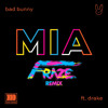 Bad Bunny Ft. Drake - Mia(Fraze Remix)