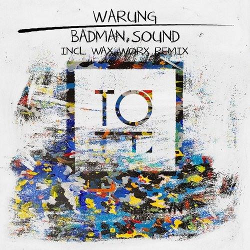 Badman Sound (Wax Worx Remix)