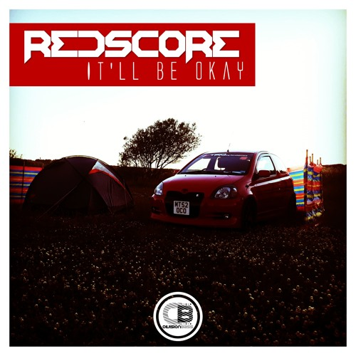 It'll Be Okay By Redscore | OUT NOW!