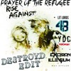 Rise Against Vs. YDG & PuroWuan Vs. Excision & Illenium - Prayer Of The Refugee (DestroyD Edit)