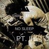 NoSleep- Small Talk Pt ll Official (J Cole - Deja Vu Remix)