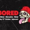 BORED 12 October 2018