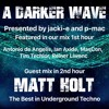 #191 A Darker Wave 13-10-2018 with guest mix in 2nd hour from Matt Holt