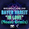 "Marshmello & Amr Diab - Bayen Habeit ""In Love"" (Moaaz Remix)"