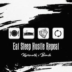Karizmatik x Beadz -Eat Sleep Hustle (Clean)