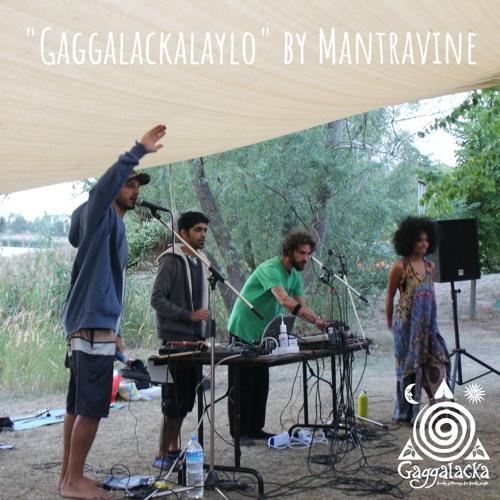 Mantravine - Gaggalackalaylo