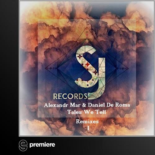 Premiere: Alexander Mar & Daniel De Roma - This Is Unending Love (Evren Ulusoy Remix) -  Secret Jams