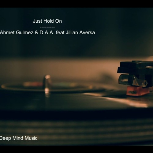 & Ahmet Gulmez feat. Jillian Aversa - Just Hold On (Extended Mix)(SPINNIN' RECORDS) FREE DOWNLOAD