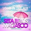 Seta Beats Ft Magasco -_Love In The Air