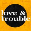 Download Love & Trouble - Light and Life - Mitch Fierro - 10 14 18 Mp3