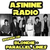 Episode 112: Blondie - Parallel Lines