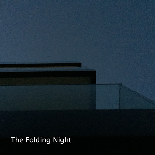 The Folding Night