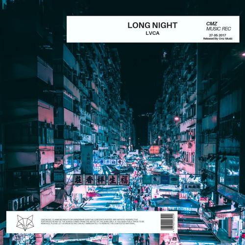 LVCA - Long Night [FREE DL]