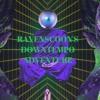 Ravenscoon's Downtempo Adventure (Part 1)