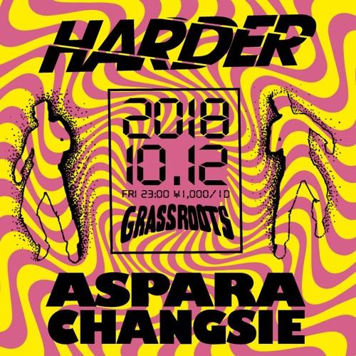 "Aspara B2B Changsie - 12 October 2018 - ""HARDER"""