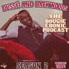 "Dussé & Backwoods Ep. 34 ""The Best Man I Can Be"""