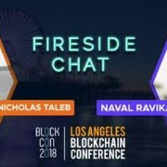 #BLOCKCON - Day 2 (Oct 11) - Fireside Chat  Nassim Nicholas Taleb & Naval Ravikant