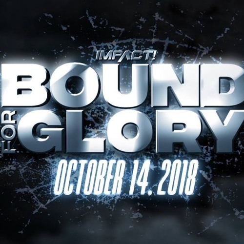 nL Live - IMPACT Wrestling Bound For Glory 2018!