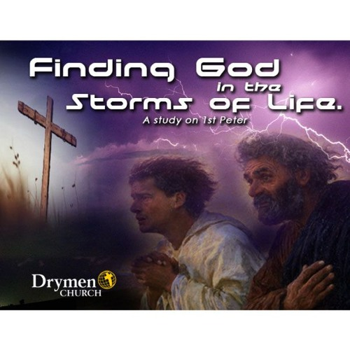Drymen Service 14th October 2018 - Finding God in the storms of life - Part 8