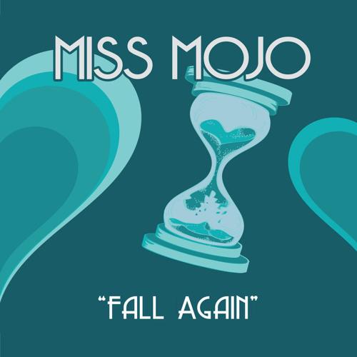 Miss Mojo Fall Again (2018)