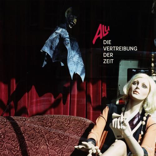 ALU - Mein verlor'nes Glück (taken from the compilation 'Die Vertreibung der Zeit - 1980 - 1986')
