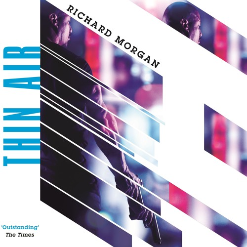 Thin Air by Richard Morgan, read by Colin Mace