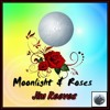 MOONLIGHT AND ROSES (Jim Reeves) cover version