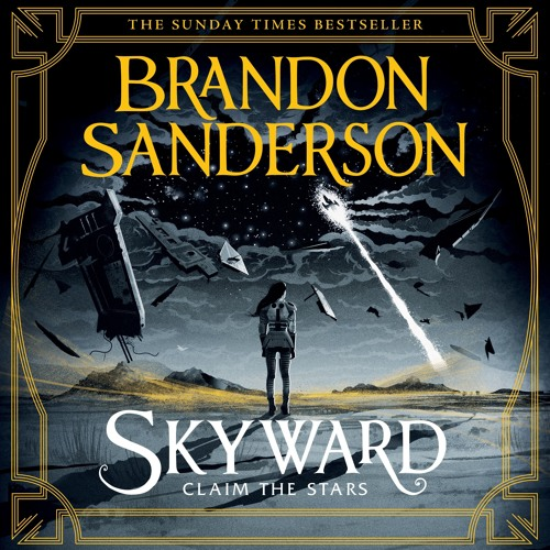 Skyward by Brandon Sanderson, read by Sophie Aldred