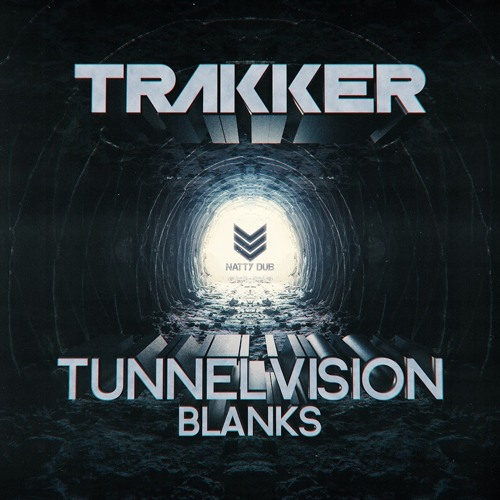Trakker - Tunnel Vision / Blanks 2018 [EP]