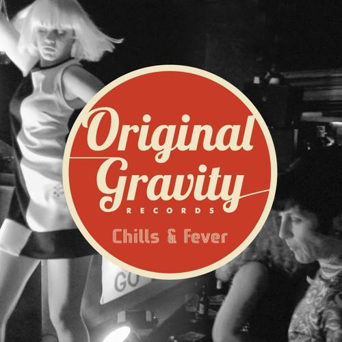 Original Gravity Chills & Fever CD
