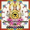 (Trap) Tik - Durga Indian Dreams (Free Download)